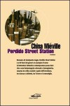 Perdido Street Station  - China Miéville, Elisa Villa