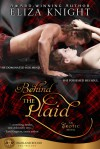 Behind The Plaid - Eliza Knight