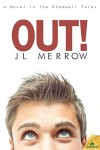 Out! (The Shamwell Tales) - J.L. Merrow