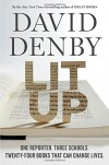 Lit Up: One Reporter. Three Schools. Twenty-four Books That Can Change Lives. - David Denby