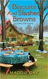 Biscuits and Slashed Browns (A Country Store Mystery) - Maddie Day