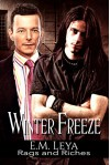 Winter Freeze (Rags and Riches Book 1) - Karissa Ariel, E.M. Leya, Sara York
