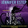 Bright Blaze of Magic - Audible Studios, Brittany Pressley, Jennifer Estep