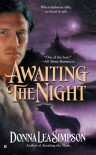 Awaiting the Night - Donna Lea Simpson