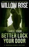 Three, Four ... Better lock your door: Rebekka Franck #2 (Volume 1) - Willow Rose