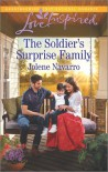 The Soldier's Surprise Family - Jolene Navarro