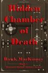 Hidden Chamber of Death: Moccasin Hollow Mystery Series - Hawk MacKinney