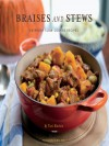 Braises and Stews: Everyday Slow-Cooked Recipes - Tori Ritchie, Ben Fink