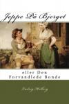Jeppe På Bjerget: eller Den Forvandlede Bonde (Danish Edition) - Ludvig Holberg