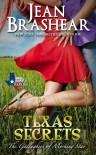 Texas Secrets: The Gallaghers of Morning Star - Jean Brashear