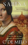 SABINA: A Novel Set in the Italian Renaissance - C. De Melo, Sharon McMahon