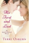 His First and Last (Ardent Springs) - Terri Osburn