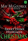 Sweet Home Highland Christmas - May McGoldrick