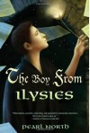 The Boy from Ilysies - Pearl North