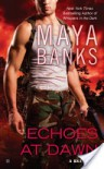 Echoes at Dawn (KGI, #5) - Maya Banks