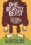 One Beastly Beast: Two Aliens, Three Inventors, Four Fantastic Tales - Garth Nix, Brian Biggs