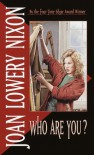 Who Are You? - Joan Lowery Nixon