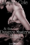 At the Dungeon Master's Hand (Le Club d'Esclavage, #1) - Jennifer Cole