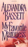 My Favorite Marquess - Alexandra Bassett