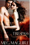 Trespass - Meg  Maguire