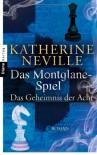 Das Montglane-Spiel - Katherine Neville, Manfred Ohl, Hans Sartorius
