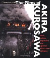 The Films of Akira Kurosawa - Donald Richie