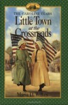 Little Town at the Crossroads - Maria D. Wilkes, Dan Andreasen