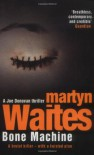 Bone Machine - Martyn Waites