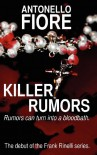 Killer Rumors - Antonello Fiore