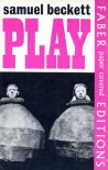 Play and two short pieces for radio - Samuel Beckett