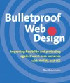 Bulletproof Web Design: Improving flexibility and protecting against worst-case scenarios with XHTML and CSS - Dan Cederholm