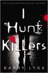 I Hunt Killers -