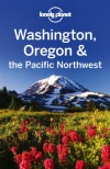 Lonely Planet Washington Oregon & the Pacific Northwest - Sandra Bao, Lonely Planet