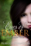 Eyes of Ember (Imdalind #2) - Rebecca Ethington