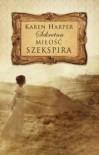 Sekretna miłość Szekspira - Karen Harper