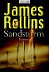 Sandsturm - James Rollins, Klaus Berr
