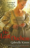 His Last Duchess - Gabrielle Kimm