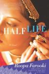 Half Life - Roopa Farooki