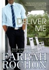 Deliver Me (The Holmes Brothers) - Farrah Rochon