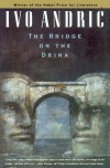 The Bridge on the Drina - Ivo Andrić, Lovett F. Edwards, William Hardy McNeill