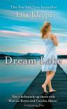 Dream Lake. by Lisa Kleypas (Friday Harbor) - Lisa Kleypas