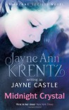 Midnight Crystal (Dreamlight Trilogy, #3; Arcane Society, #9; Harmony, #7) - Jayne Castle, Jayne Ann Krentz