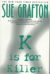 K Is for Killer - Sue Grafton