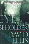 Eye Of The Beholder - David Ellis