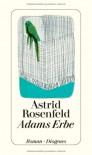 Adams Erbe - Astrid Rosenfeld