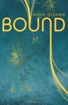 Bound - Annie Oldham