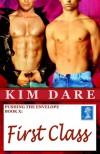 First Class - Kim Dare