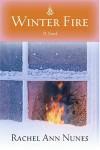 Winter Fire - Rachel Ann Nunes