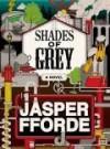 Shades of Gray - Jasper Fforde