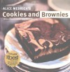 Alice Medrich's Cookies and Brownies - Alice Medrich, Kelly Burke, Michael Lamotte